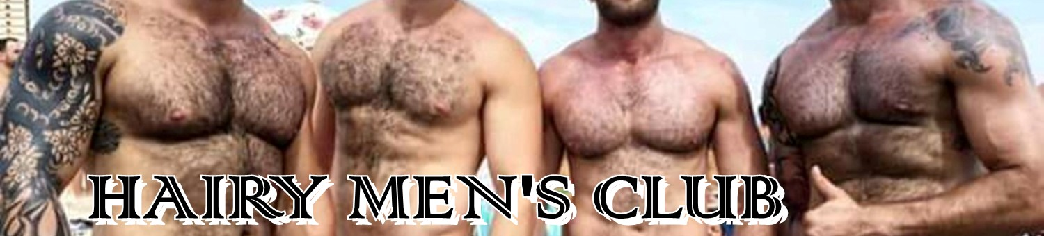 HAIRY MEN'S CLUB