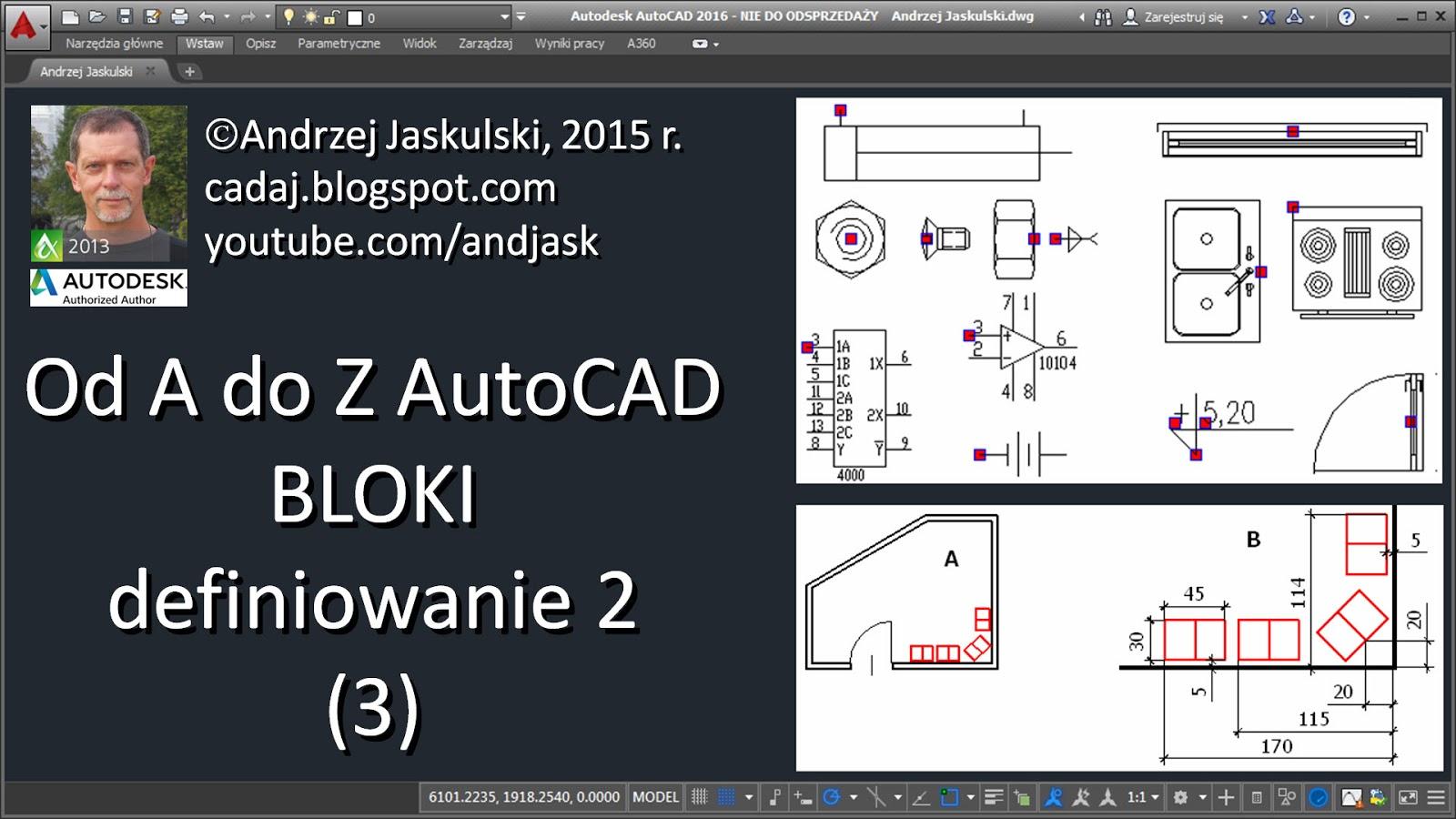 CADAJ  blog Andrzeja Jaskulskiego Od A do Z AutoCAD