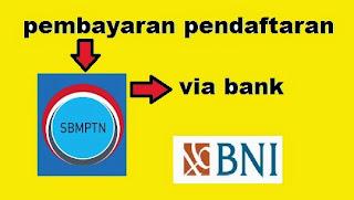 pembayaran sbmptn via bank bni