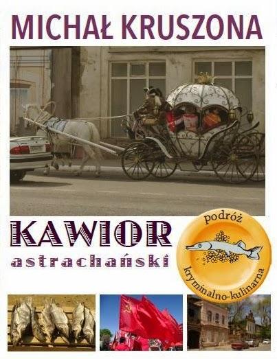http://michalkruszona.blogspot.com/p/kawior-astrachanski.html