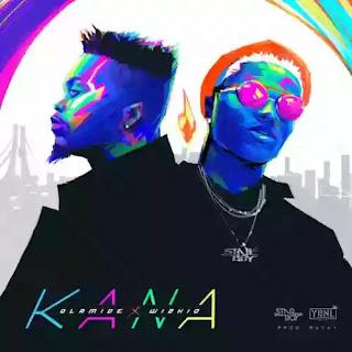 Kana - Olamide x Wizkid