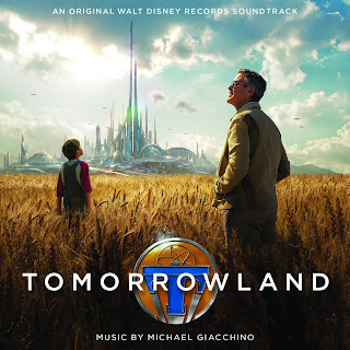 Tomorrowland Soundtrack (Michael Giacchino)