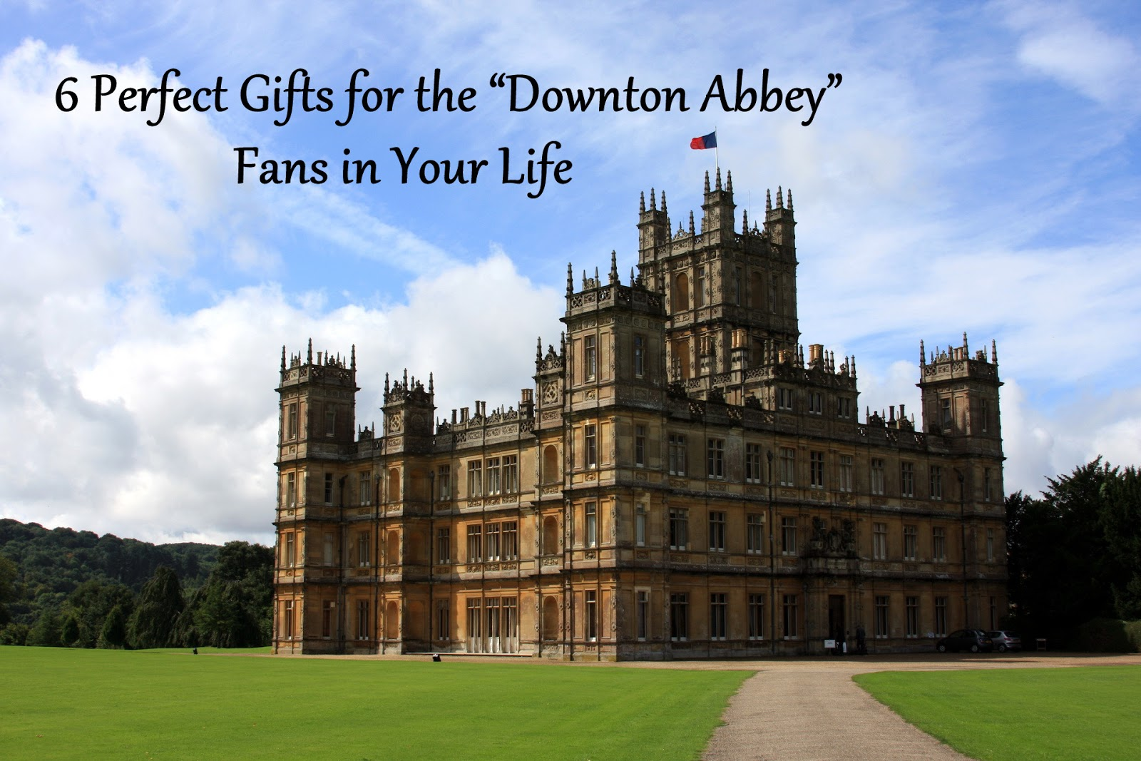 6 Perfect Gifts for the Downton Abbey Fans in Your Life