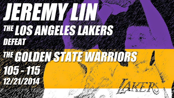 Jeremy Lin, Lakers Defeat Warriors, 105-115, 12/23/2014, Kobe Bryant Did Not Play