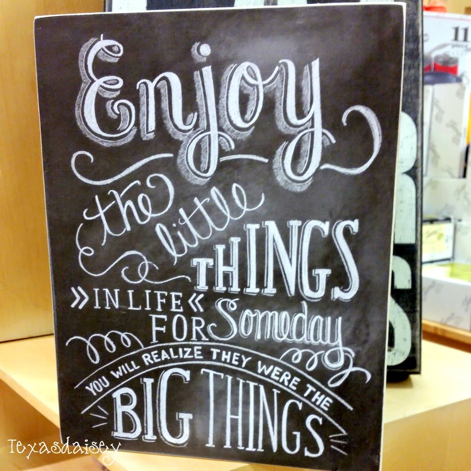Enjoy the little things in life for someday you may realize they were the big things