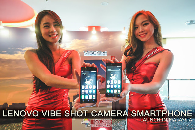Lenovo VIBE Shot Camera Smartphone Launch In Malaysia @ RM1,399