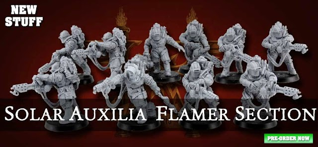 Forgeworld Solar Auxilia Flamers and Jigsaw!