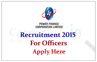 Power Finance Corporation Limited Recruitment 2015 for the posts of Officers and Jr. Accountant