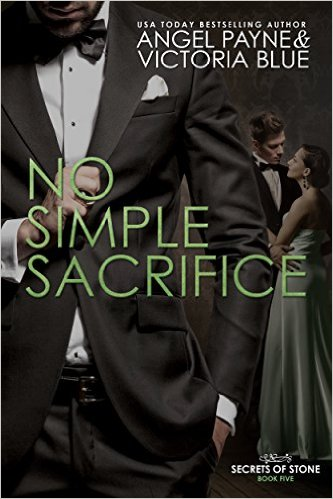 No Simple Sacrifice (Secrets of Stone #5) by Angel Payne & Victoria Blue (CR)