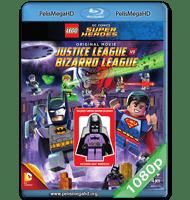 DC SUPERHÉROES LEGO: LIGA DE LA JUSTICIA VS. LIGA DE BIZARRO (2015) FULL 1080P HD MKV ESPAÑOL LATINO