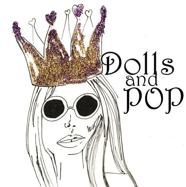 Dolls and Pop