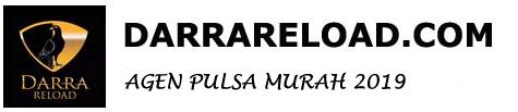 DARRA RELOAD Agen Pulsa Murah 2019