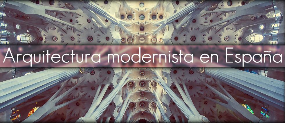 Arquitectura modernista en espa a vox ultra for Arquitectura de espana