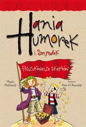 http://lubimyczytac.pl/ksiazka/250290/hania-humorek-i-smrodek-poszukiwacze-skarbow