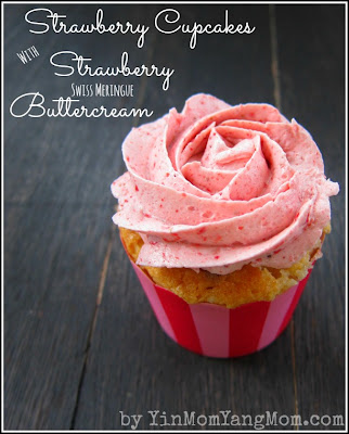 Strawberry Cupcakes with Swiss Meringue Buttercream from Yin Mom Yang Mom