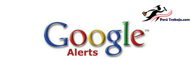 google alertas te ayuda a obtener trabajo