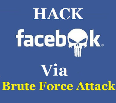 Hack Facebook Account Password Using Brute Force