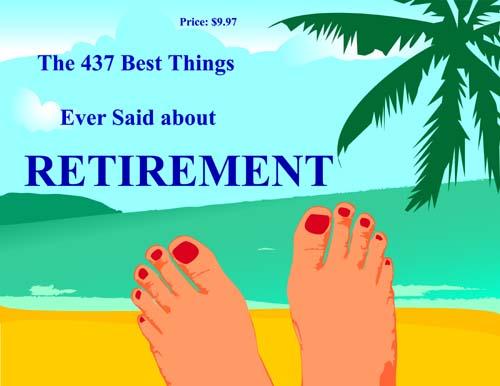 Funny Wallpapers: Retirement quotes, retirement quote, retirement ...