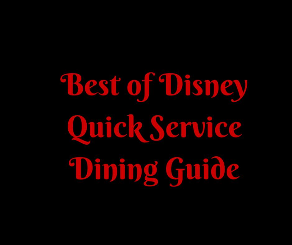 Best Disney Quick Service Dining
