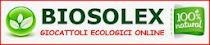Biosolex-giocattoli ecologici.