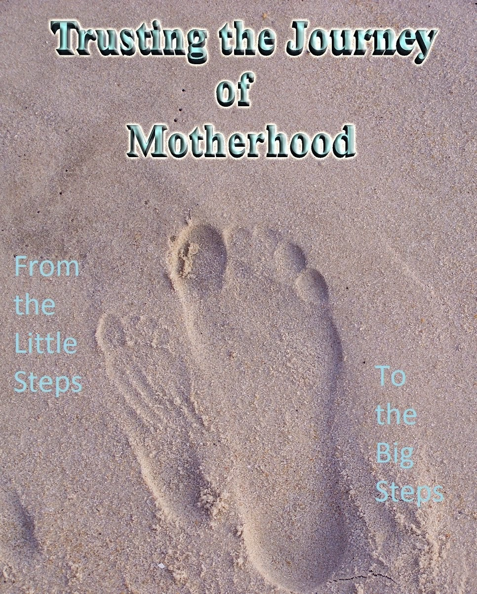 Trusting the Journey of Motherhood