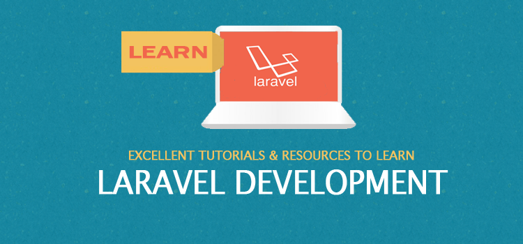 Excellent tutorials and resources to learn Laravel development