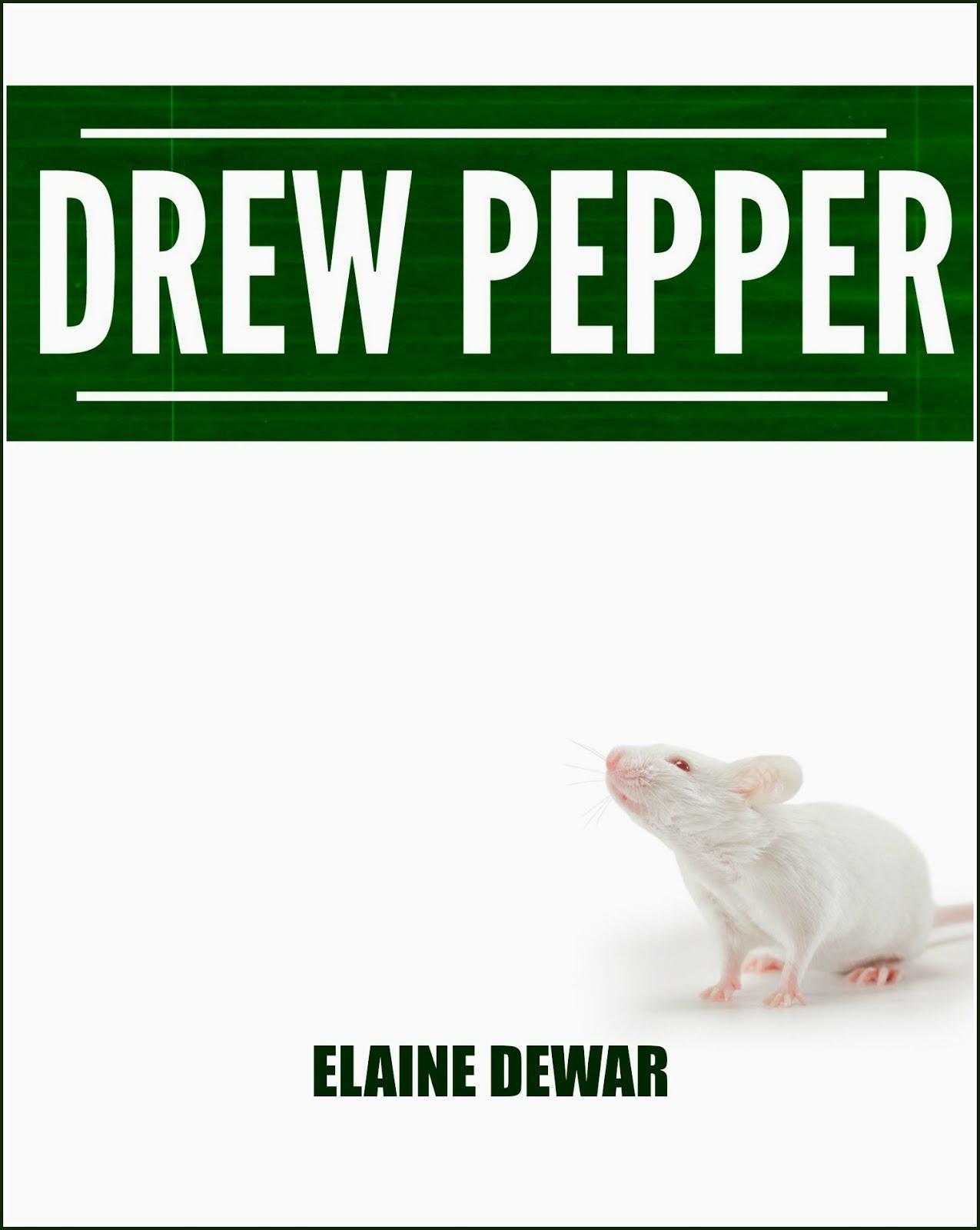 FREE NOVEL: DREW PEPPER