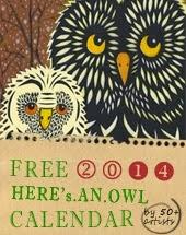 http://www.myowlbarn.com/p/owl-lover-2014-calendar.html