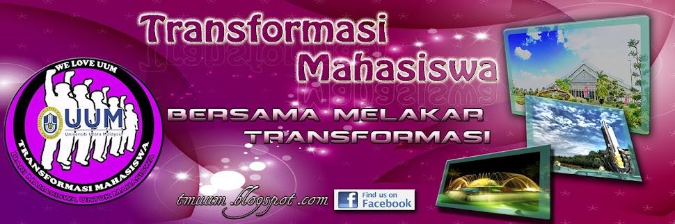 Transformasi Mahasiswa UUM