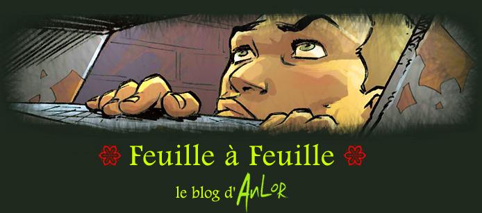Anlor /// Feuille à Feuille ///