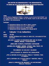 SABADO 13 DE SETIEMBRE ENCUENTRO DE DEMANDANTES Y NO DEMANDANTES CONTRA LAS REFORMAS HORA: 10.00 AM