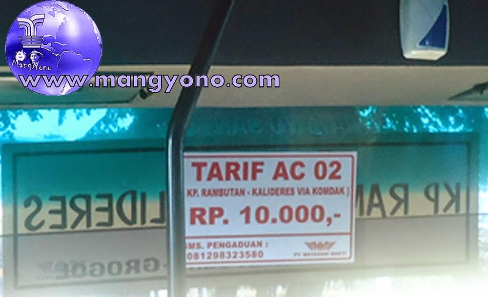 Bus Mayasari Patas Ac 02 Kalideres – Kmp Rambutan jauh dekat Rp. 10.000,-