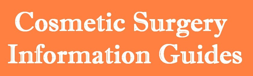 Cosmetic Surgery  Information Guides