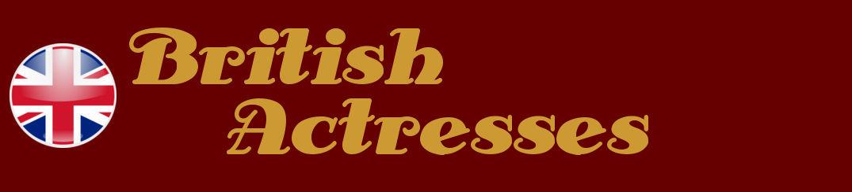 BRITISH  ACTRESSES