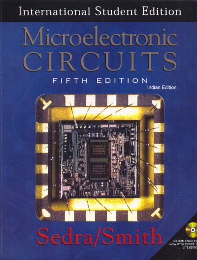 Microelectronic Circuits By Sedra Smith.