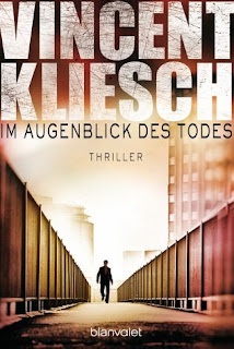http://www.amazon.de/Im-Augenblick-Todes-Vincent-Kliesch/dp/3734100542/ref=sr_1_1_twi_pap_1?ie=UTF8&qid=1439498230&sr=8-1&keywords=im+augenblick+des+todes