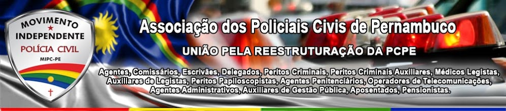 ASSOCIAÇÃO MOVIMENTO INDEPENDENTE DOS POLICIAIS CIVIS DE PERNAMBUCO