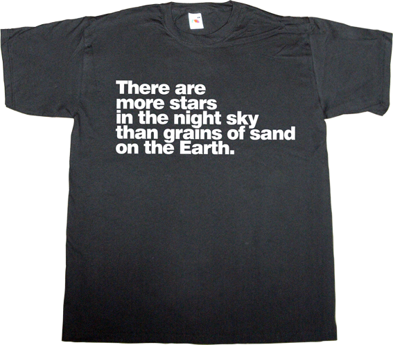earth cosmos brilliant sentence t-shirt ephemeral-t-shirts
