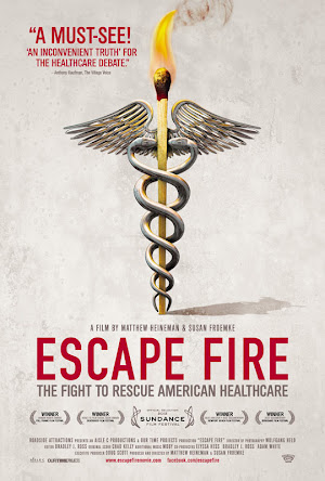 Escape Fire: The Fight to Rescue American Healthcare Film