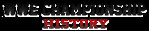 WWE CHAMPIONSHIP HISTORY