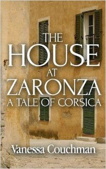 French Village Diaries Corsica The House at Zaronza A Tale of Corsica Vanessa Couchman