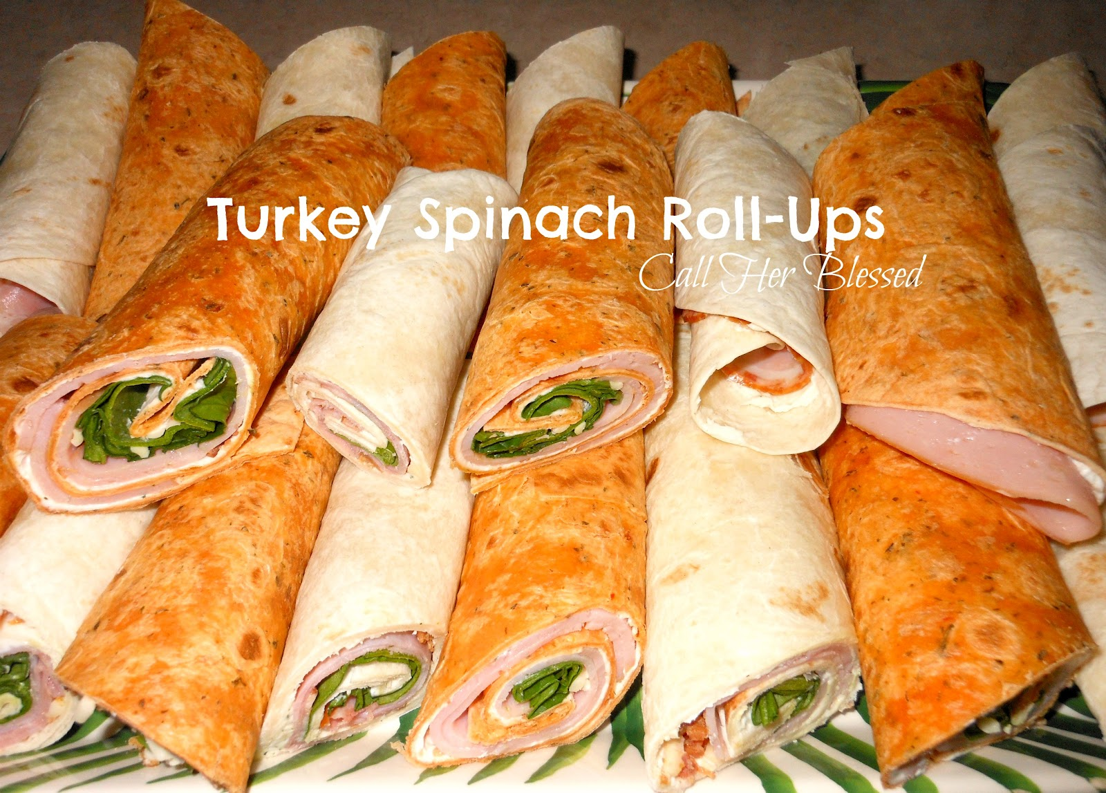 Call Her Blessed: Turkey Spinach Roll-ups