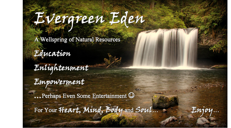 Evergreen Eden