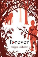 Review: Forever (The Wolves of Mercy Falls #3) by Maggie Stiefvater