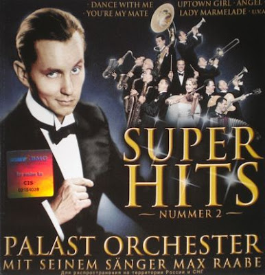 PALAST ORCHESTER MIT MAX RAABE – (2002) SUPER HITS NUMMER 2