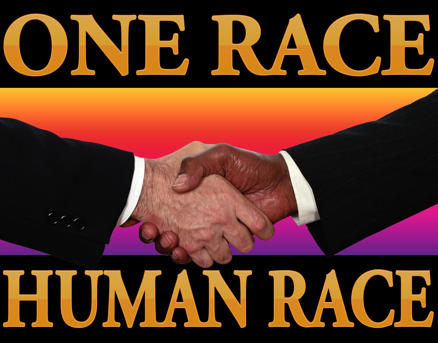ONE RACE,THE HUMAN RACE