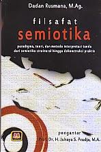 toko buku rahma: buku FILSAFAT SEMIOTIKA, pengarang dadan rusmana, penerbit pustaka setia