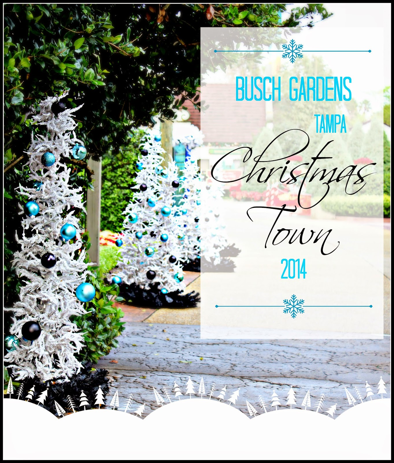 Because i 39 m me - Busch gardens tampa christmas town ...
