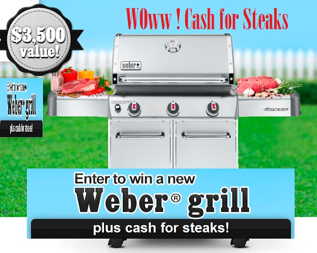 Enter to WIN $3,500 Weber Grill Package and Cash for Steaks