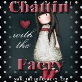 CHATTIN&#39; W/THE FAERY!